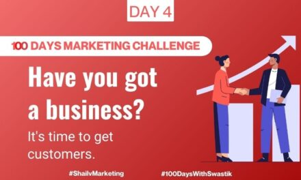 Have you got a business – 100 Days Marketing Challenge