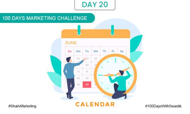 Calendar – 100 Days Marketing Challenge