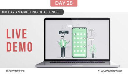 Live Demo – 100 Days Marketing Challenge