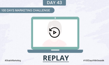Replay- 100 Days Marketing Challenge