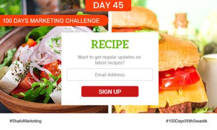 Recipe – 100 Days Marketing Challenge