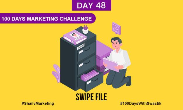 Swipe File – 100 Days Marketing Challenge