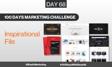 Inspirational File – 100 Days Marketing Challenge