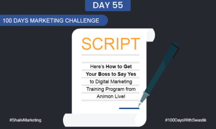 Script – 100 Days Marketing Challenge