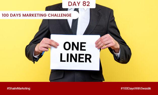 One Liner – 100 Days Marketing Challenge