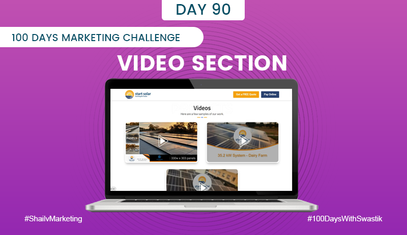 Video Section – 100 Days Marketing Challenge