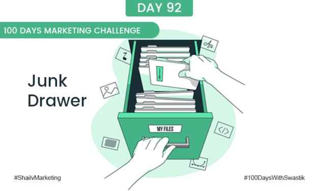 Junk Drawer – 100 Days Marketing Challenge