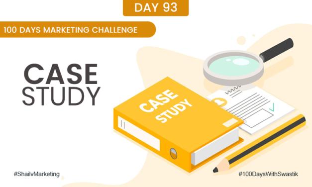 Case Study – 100 Days Marketing Challenge