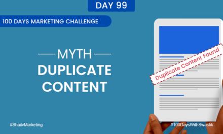 Myth Duplicate Content – 100 Days Marketing Challenge